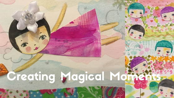 Creating Magical Moments